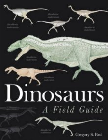 Dinosaurs - A Field Guide